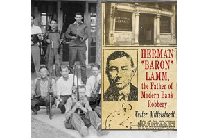 Батько сучасного стилю пограбування банків «Барон» Ламм